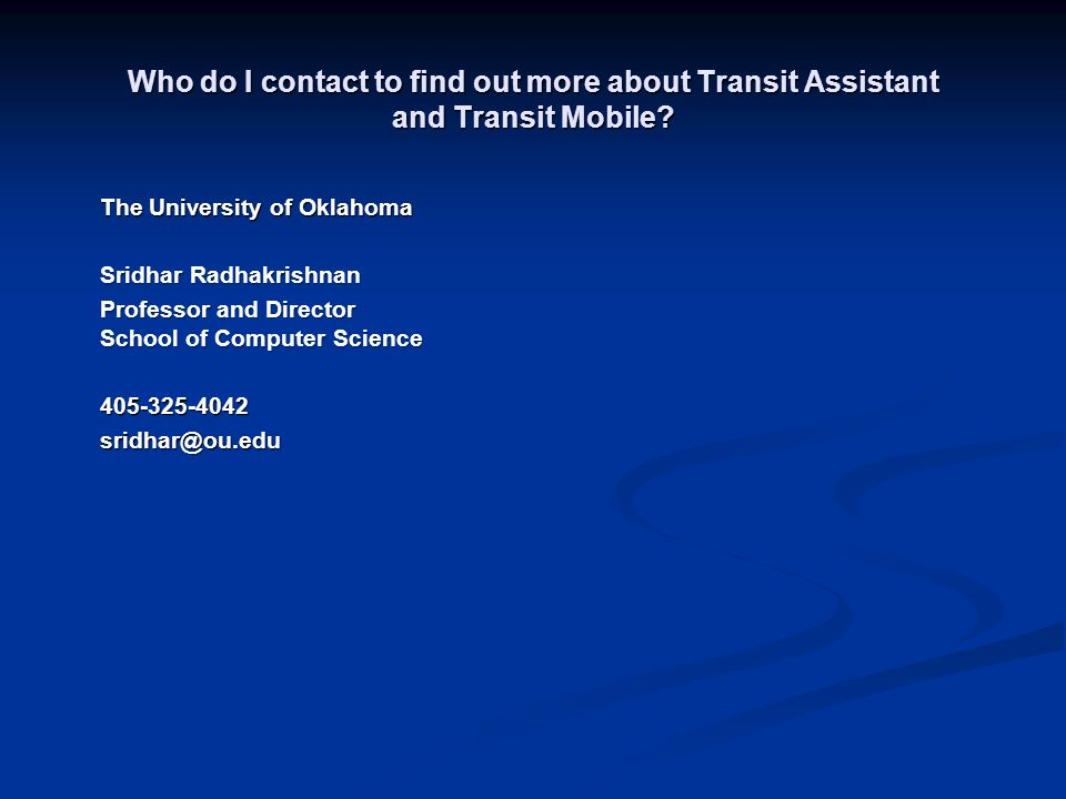 Who do I contact to find out more about Transit Assistant and Transit Mobile.