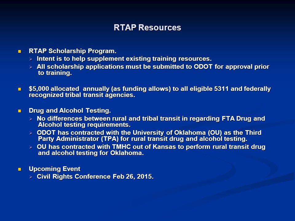 RTAP Resources RTAP Scholarship Program.RTAP Scholarship Program.