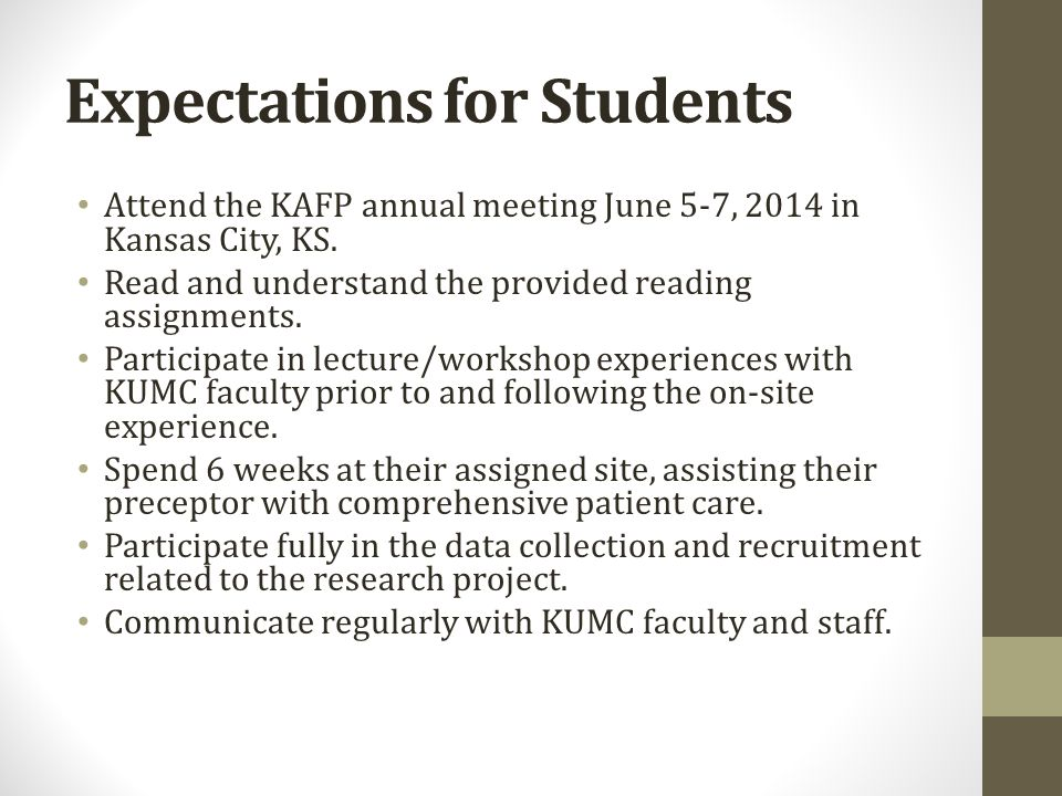 Expectations for Students Attend the KAFP annual meeting June 5-7, 2014 in Kansas City, KS.