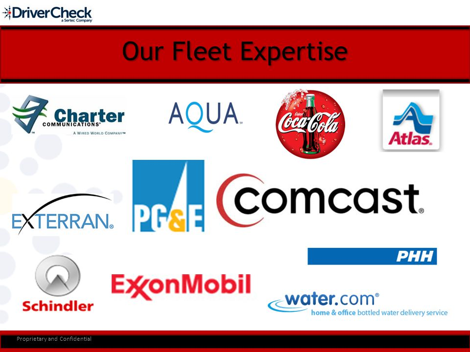 Our Fleet Expertise Proprietary and Confidential