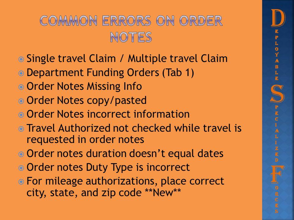  Single travel Claim / Multiple travel Claim  Department Funding Orders (Tab 1)  Order Notes Missing Info  Order Notes copy/pasted  Order Notes i