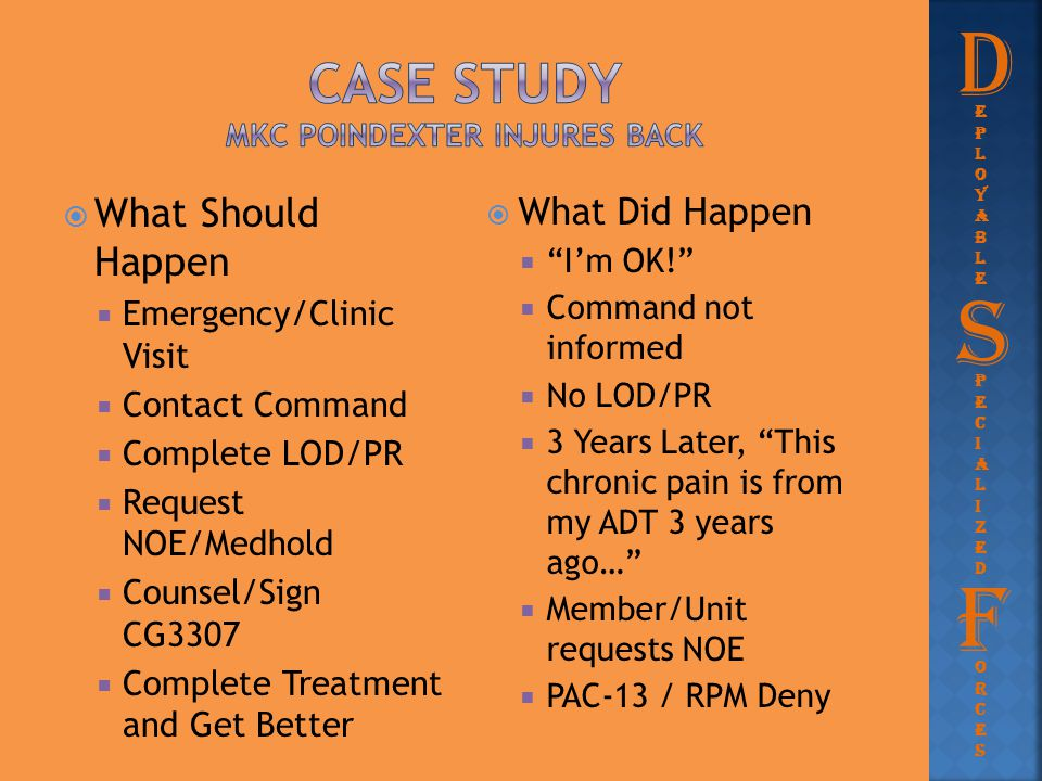  What Should Happen  Emergency/Clinic Visit  Contact Command  Complete LOD/PR  Request NOE/Medhold  Counsel/Sign CG3307  Complete Treatment and