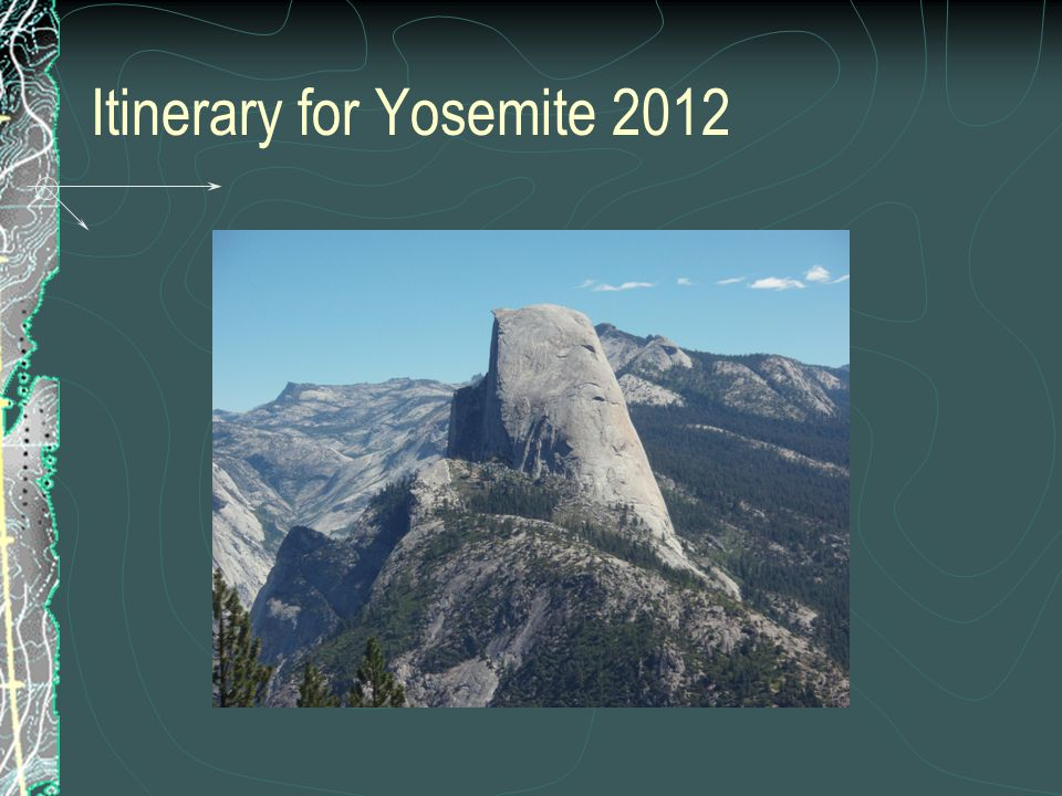 Itinerary for Yosemite 2012