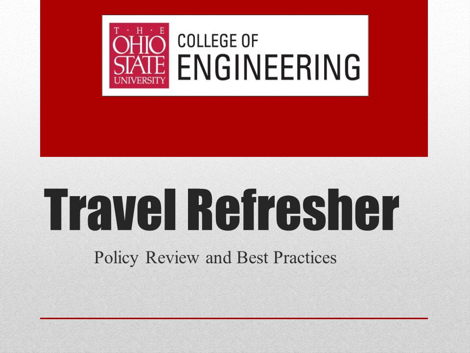 Travel Refresher Policy Review and Best Practices