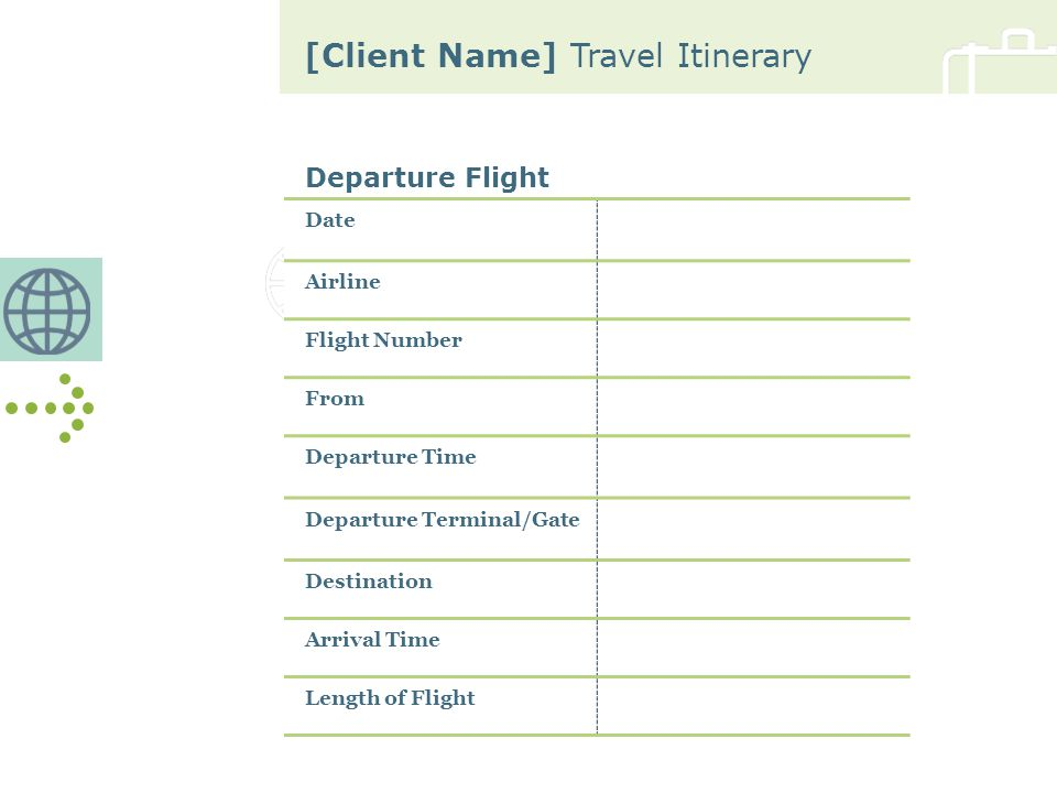 [Client Name] Travel Itinerary Departure Flight (continued) Class Seat Number Status Confirmation Number Meal Aircraft Type Mileage