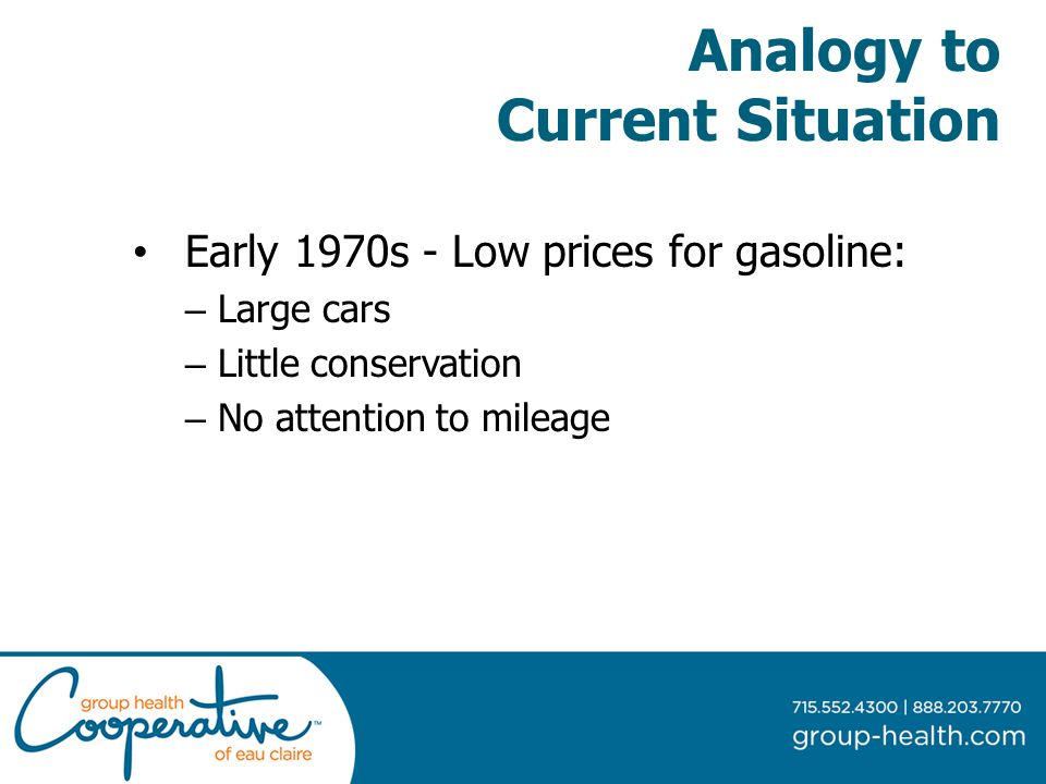Analogy to Current Situation Early 1970s - Low prices for gasoline: – Large cars – Little conservation – No attention to mileage