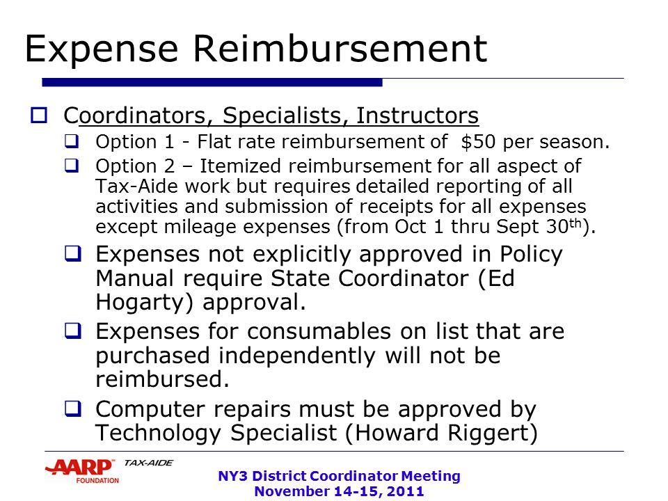 NY3 District Coordinator Meeting November 14-15, 2011 Expense Reimbursement  Coordinators, Specialists, Instructors  Option 1 - Flat rate reimbursement of $50 per season.