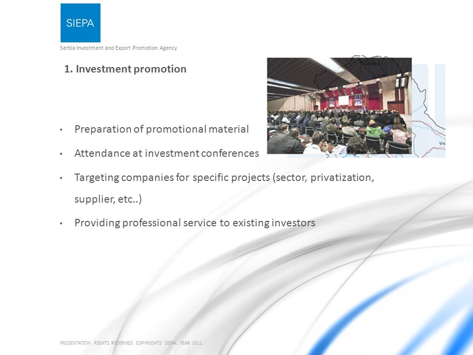 Serbia Investment and Export Promotion Agency PRESENTATION RIGHTS RESERVED.