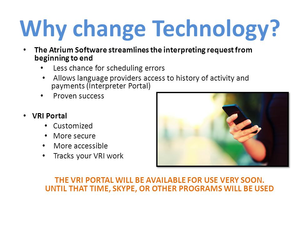 Why change Technology.