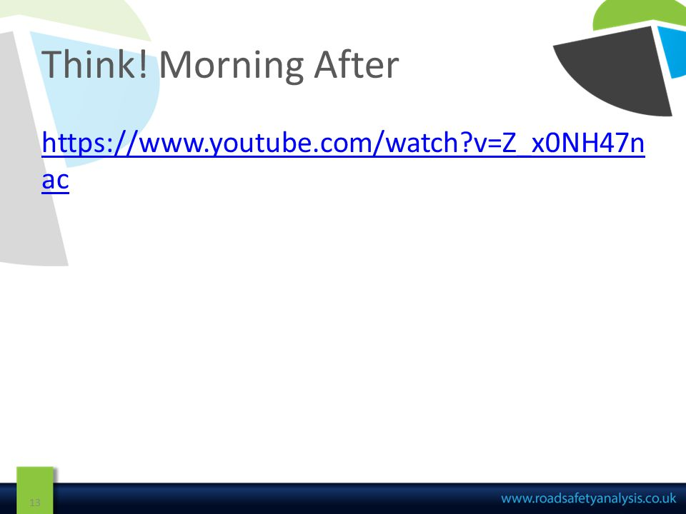 Think! Morning After 13 https://www.youtube.com/watch v=Z_x0NH47n ac