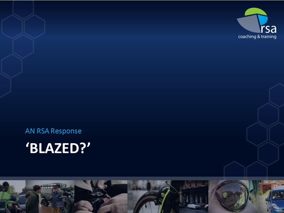 'BLAZED ' AN RSA Response