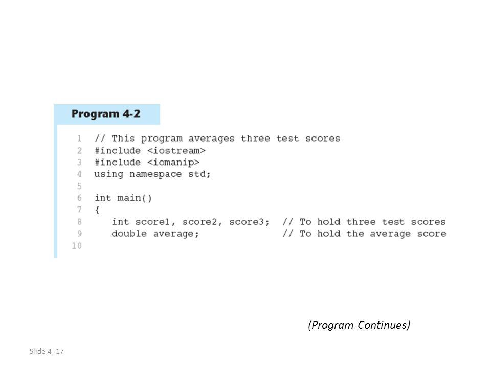 Slide 4- 17 (Program Continues)