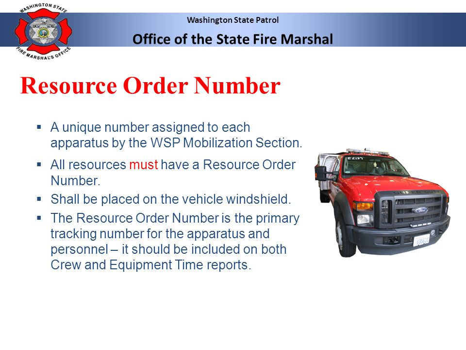 Washington State Patrol Office of the State Fire Marshal Emergency Equipment Shift Ticket  Used to track Equipment time.