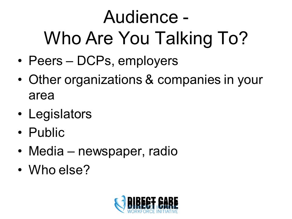 Audience - Who Are You Talking To.