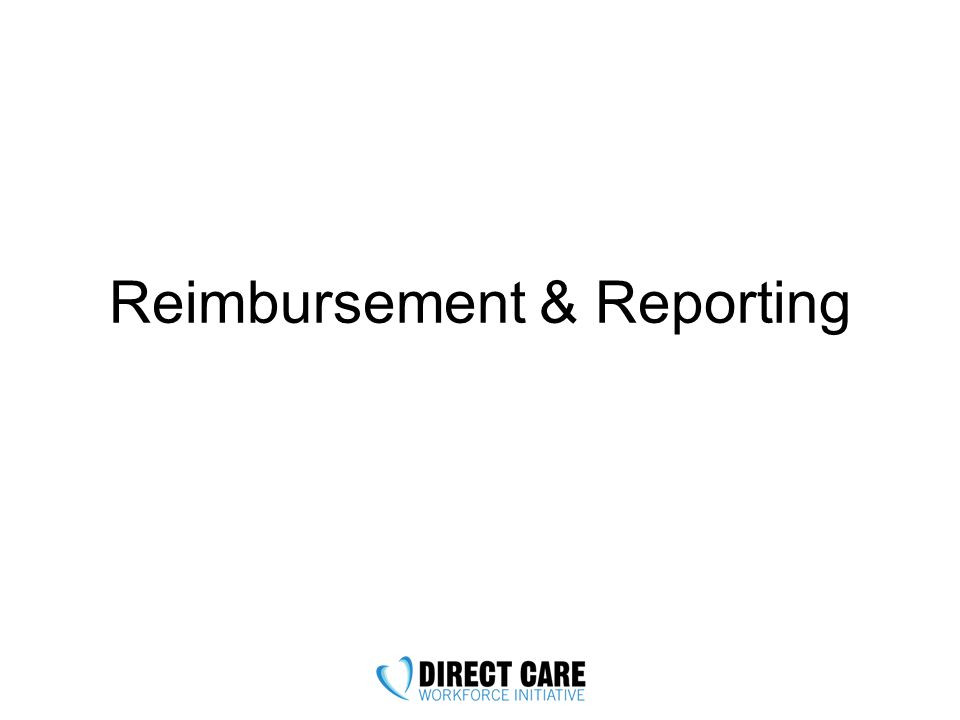 Reimbursement & Reporting