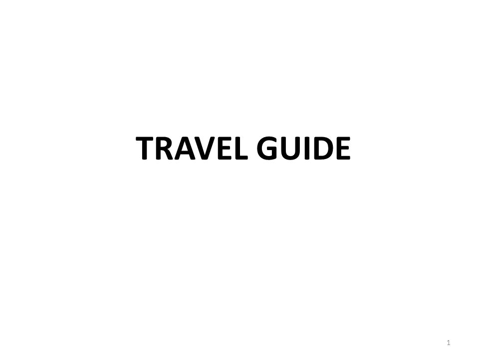 TRAVEL GUIDE 1
