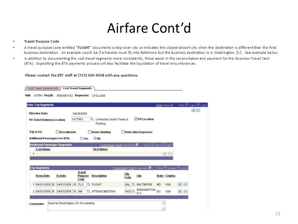 Airfare Cont'd Travel Purpose Code A travel purpose code entitled