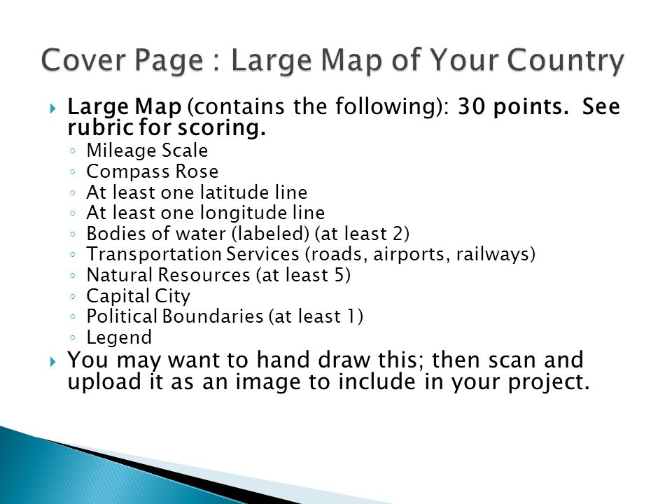  Large Map (contains the following): 30 points. See rubric for scoring.