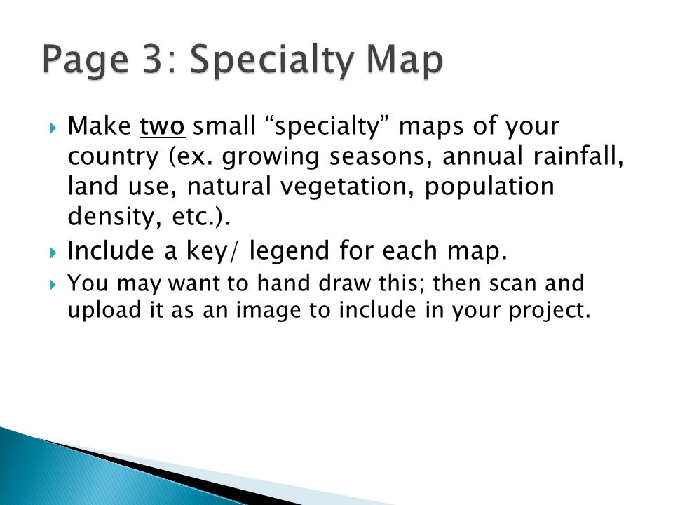  Make two small specialty maps of your country (ex.