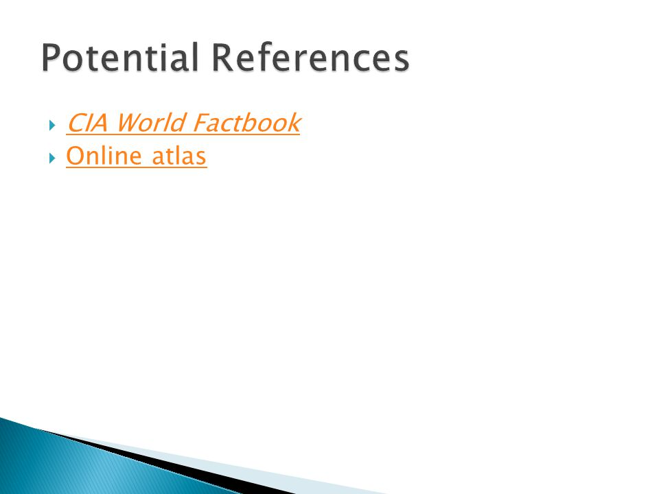  CIA World Factbook CIA World Factbook  Online atlas Online atlas