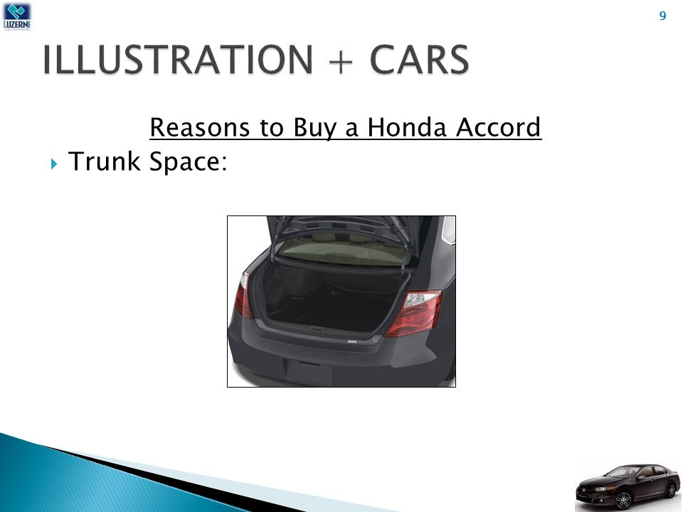 Reasons to Buy a Honda Accord  Trunk Space: 9