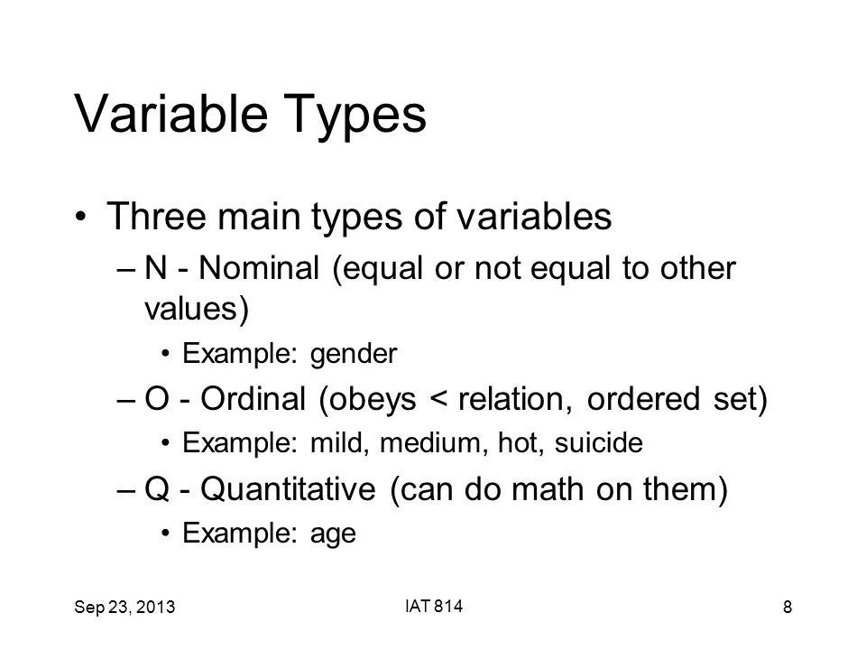 Sep 23, 2013 IAT 814 39 Spreadsheets Tables allocate a unique space per value –Case + Variable –1 case per row –1 variable per column