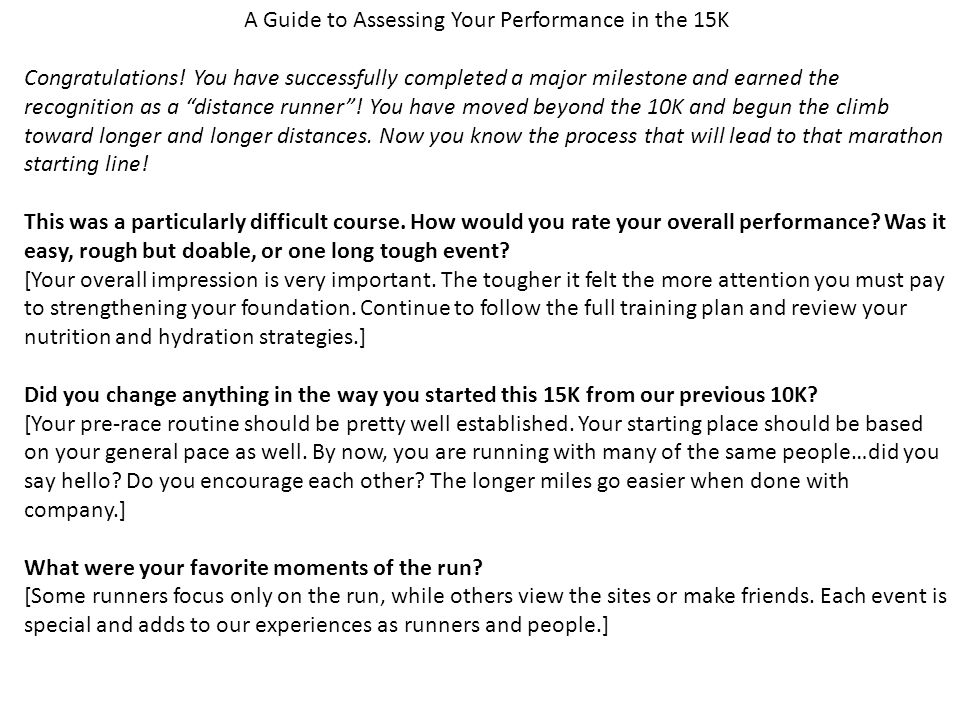 A Guide to Assessing Your Performance in the 15K Congratulations.