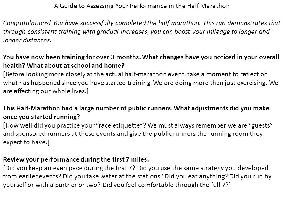 A Guide to Assessing Your Performance in the Half Marathon Congratulations.