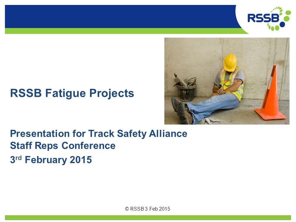 Thank you for your attention Dan Basacik Human Factors Specialist RSSB dan.basacik@rssb.co.uk