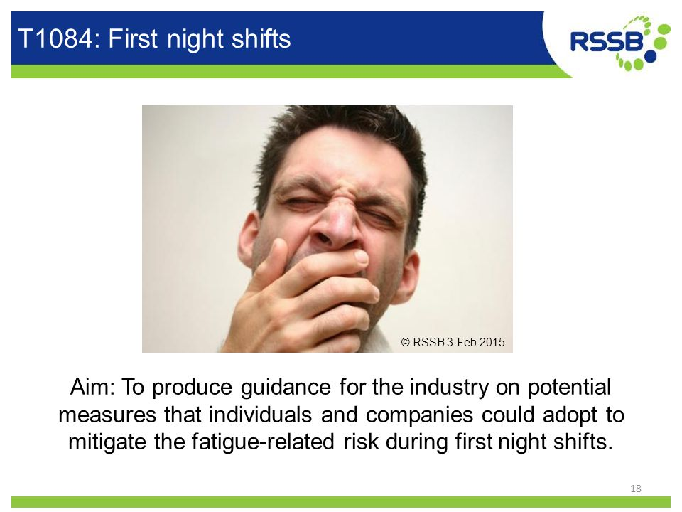 T1084: First night shifts Aim: To produce guidance for the industry on potential measures that individuals and companies could adopt to mitigate the f