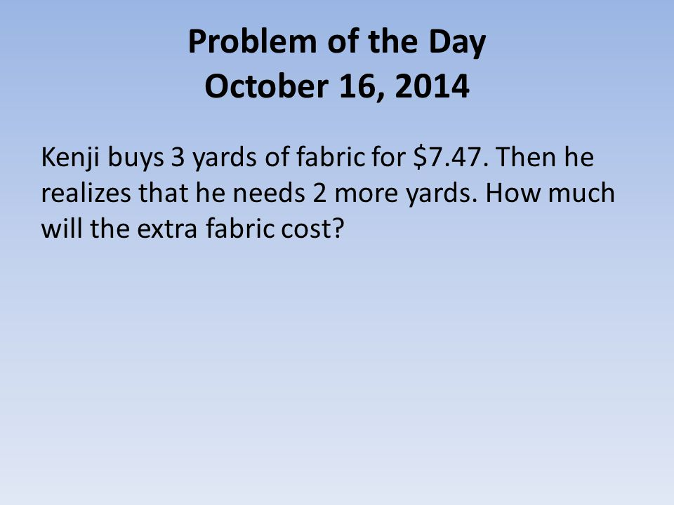 Problem of the Day October 17, 2014 The table below compares the gas mileage of 4 vehicles.