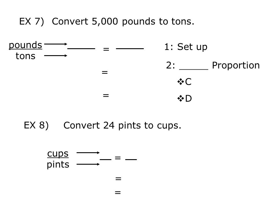 Convert 5,000 pounds to tons.