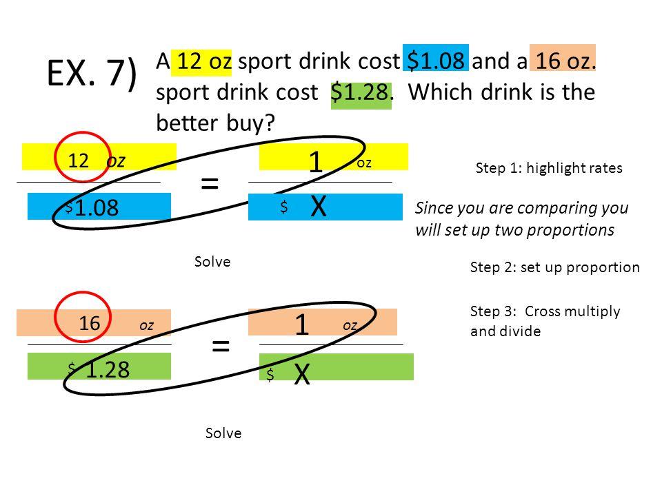 A 12 oz sport drink cost $1.08 and a 16 oz. sport drink cost $1.28.