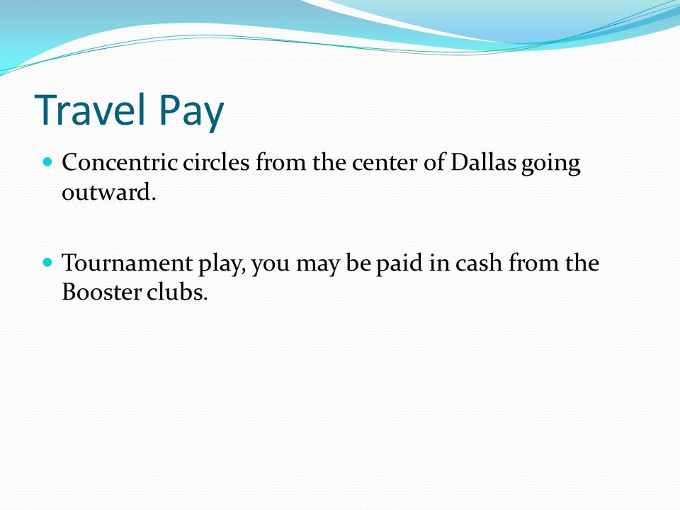 Travel Pay Concentric circles from the center of Dallas going outward.