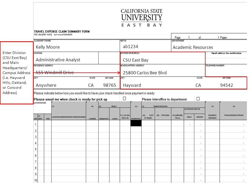 CSU East Bay 25800 Carlos Bee Blvd Hayward CA 94542 Enter Division (CSU East Bay) and Main Headquarters/ Campus Address (i.e.