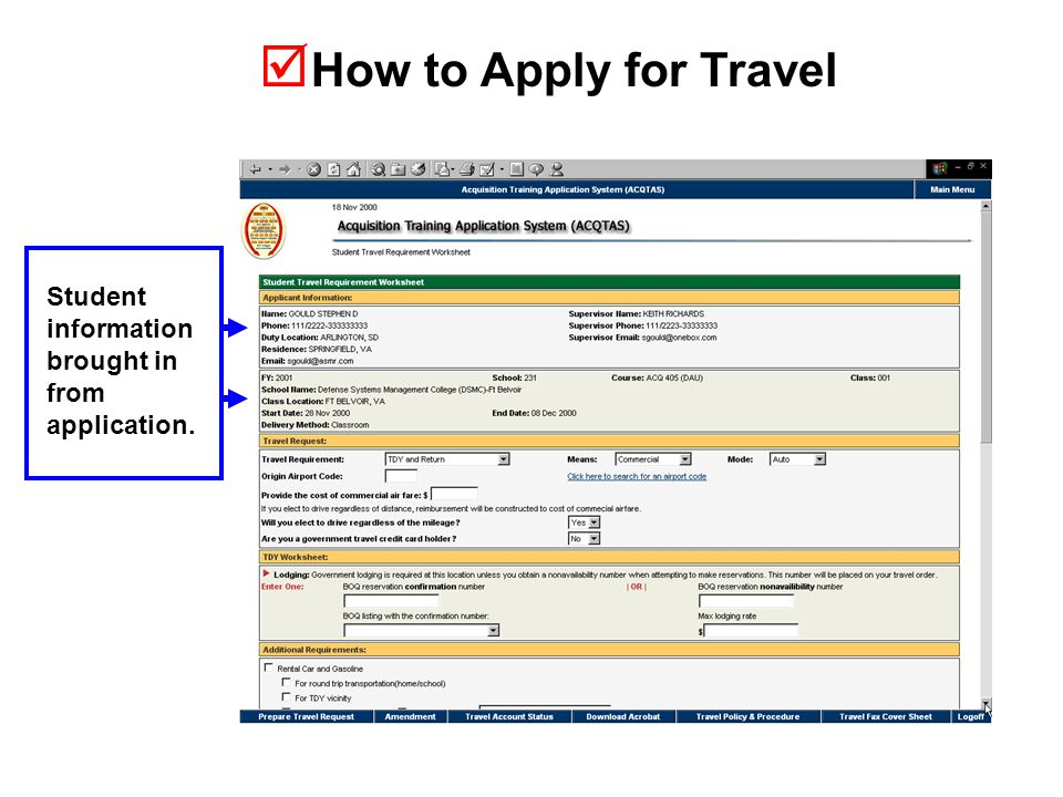  How to Apply for Travel Student information brought in from application.