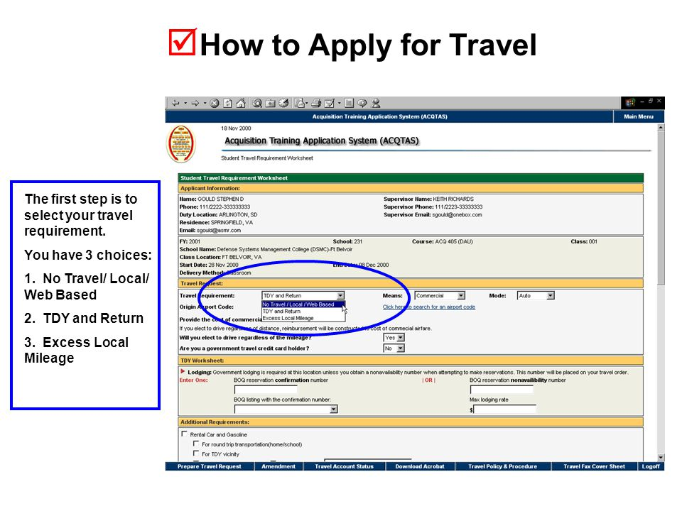  How to Apply for Travel The first step is to select your travel requirement.