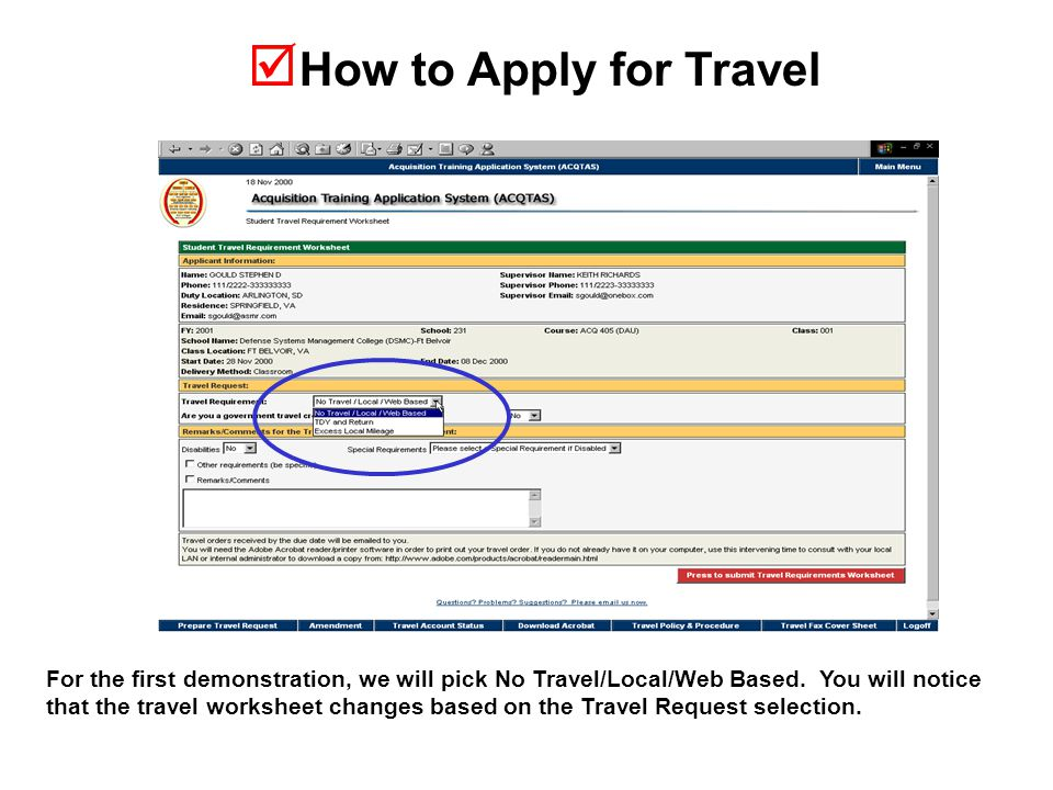  How to Apply for Travel For the first demonstration, we will pick No Travel/Local/Web Based.