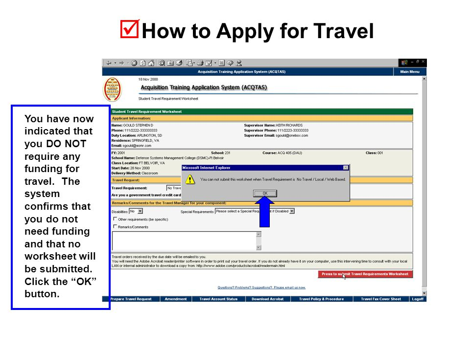  How to Apply for Travel You have now indicated that you DO NOT require any funding for travel.