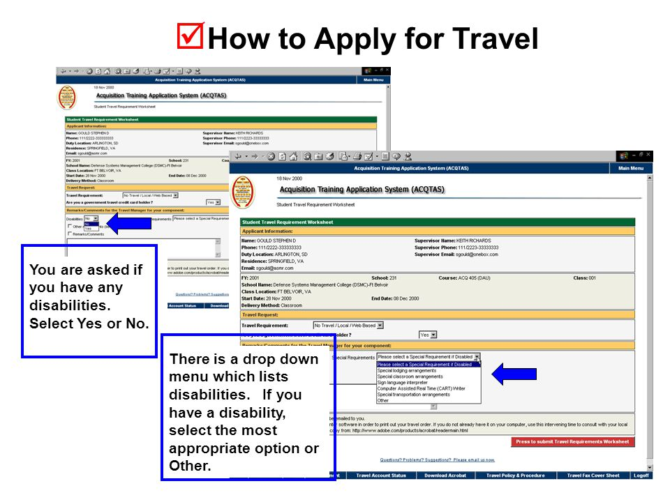  How to Apply for Travel You are asked if you have any disabilities.