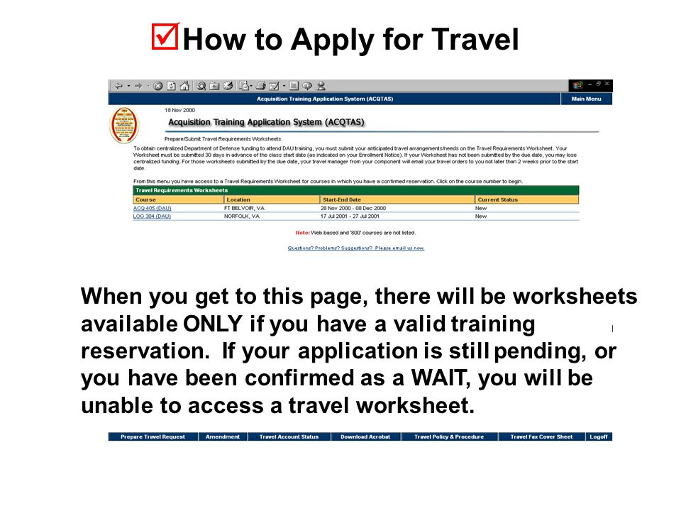  How to Apply for Travel When you get to this page, there will be worksheets available ONLY if you have a valid training reservation.