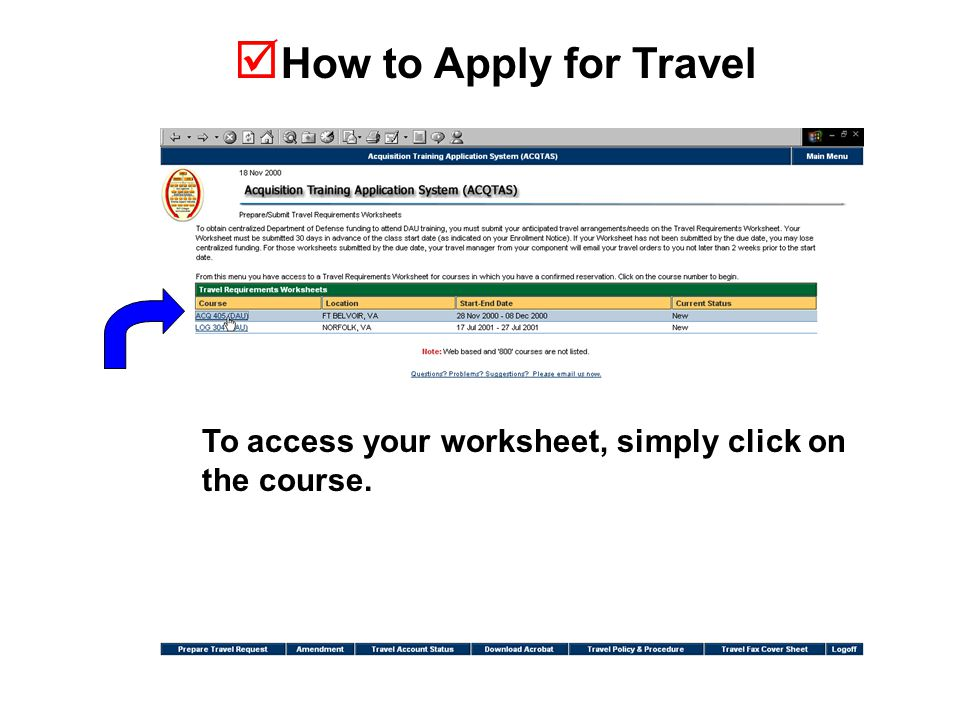  How to Apply for Travel To access your worksheet, simply click on the course.