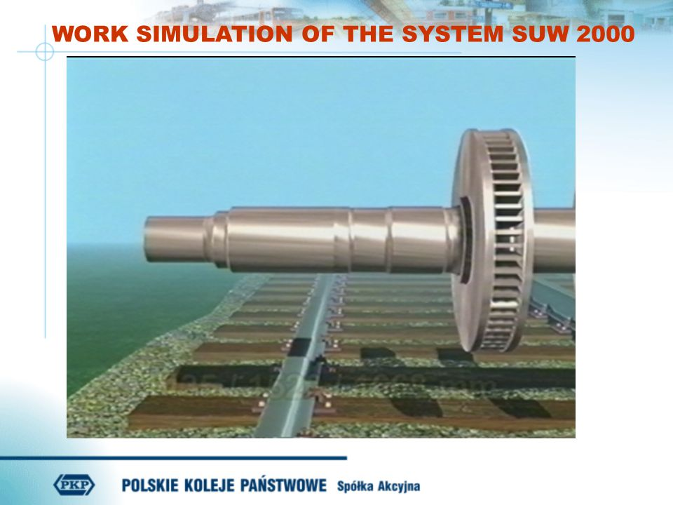 WORK SIMULATION OF THE SYSTEM SUW 2000