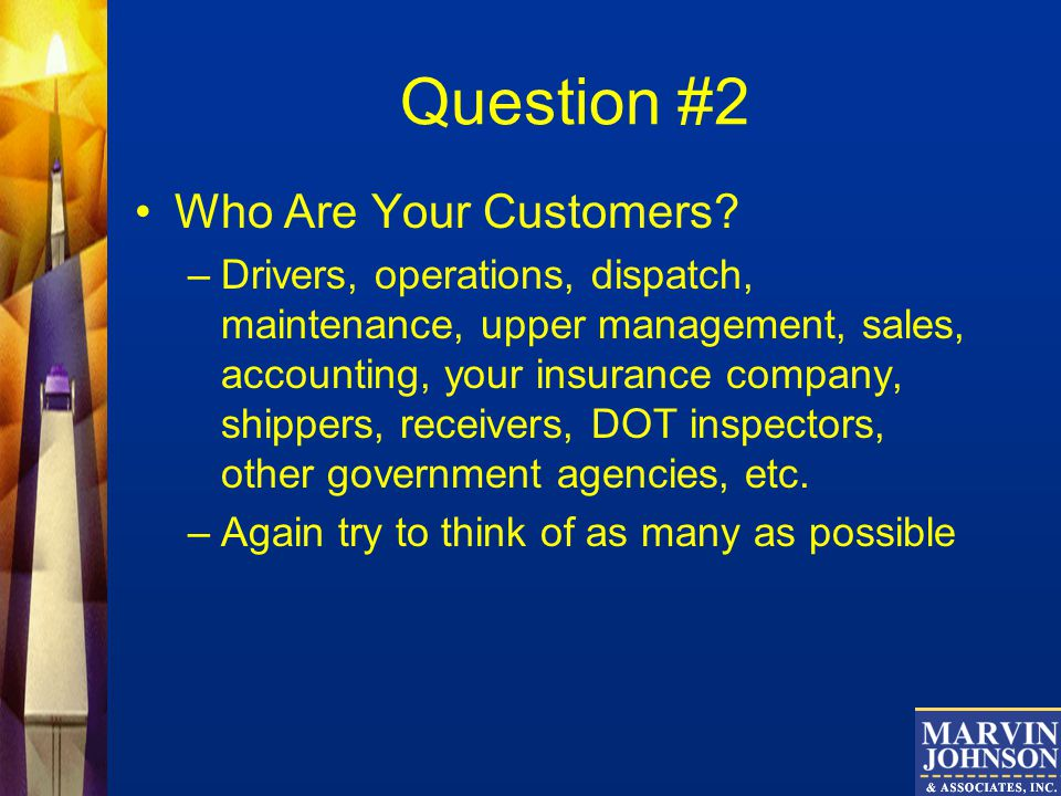 Question #2 Who Are Your Customers.