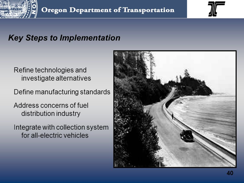 Key Steps to Implementation Refine technologies and investigate alternatives Define manufacturing standards Address concerns of fuel distribution industry Integrate with collection system for all-electric vehicles 40