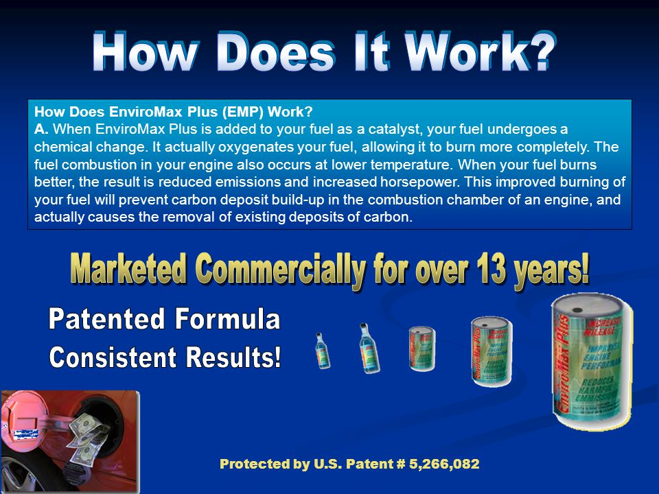 How Does EnviroMax Plus (EMP) Work.A.