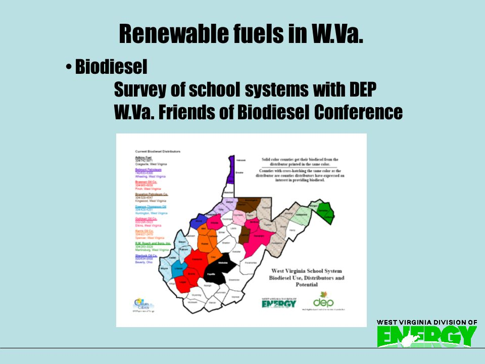 Biodiesel Survey of school systems with DEP W.Va.