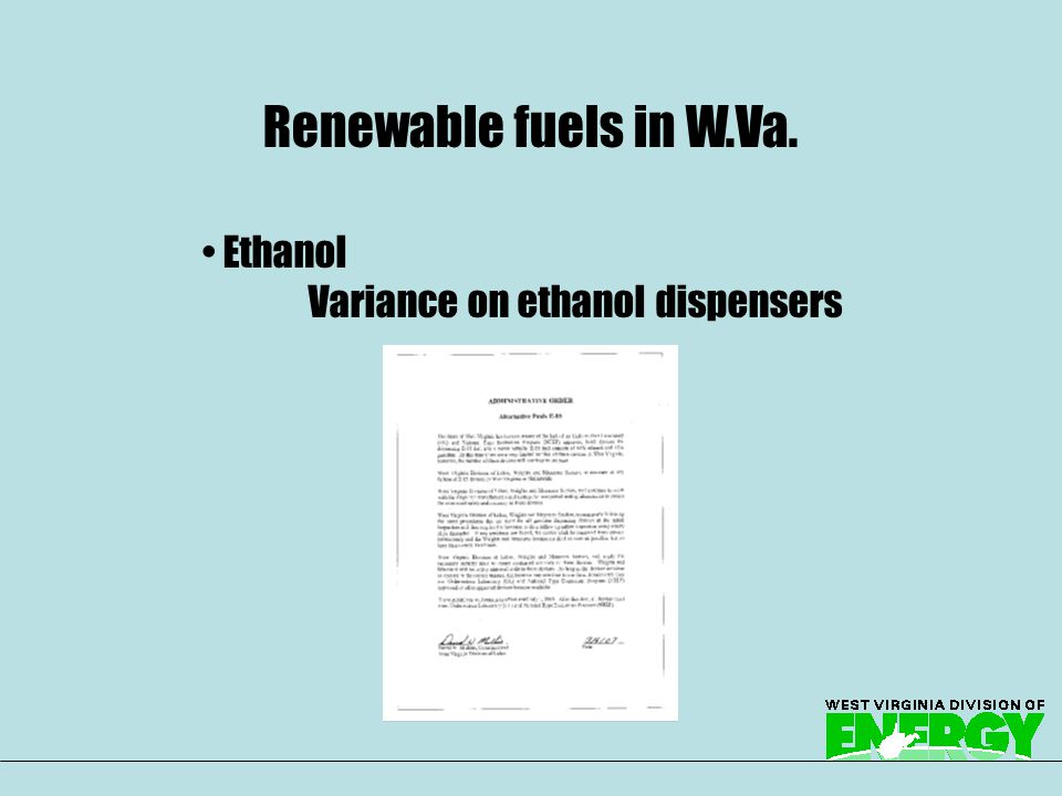 Ethanol Variance on ethanol dispensers Renewable fuels in W.Va.