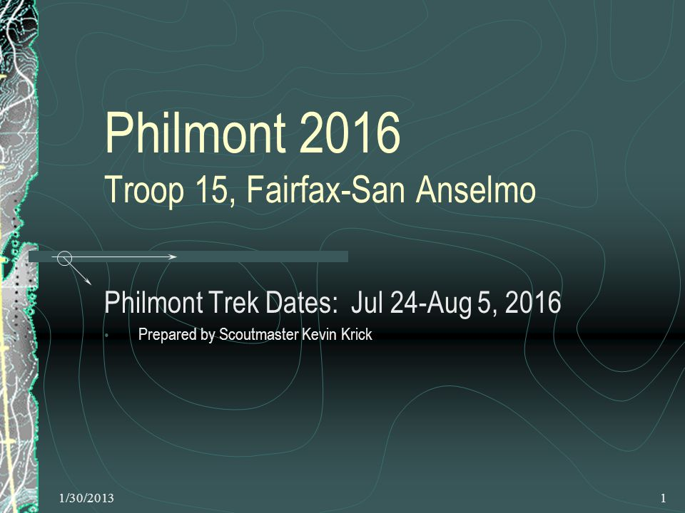 1/30/20132 Introducing Philmont