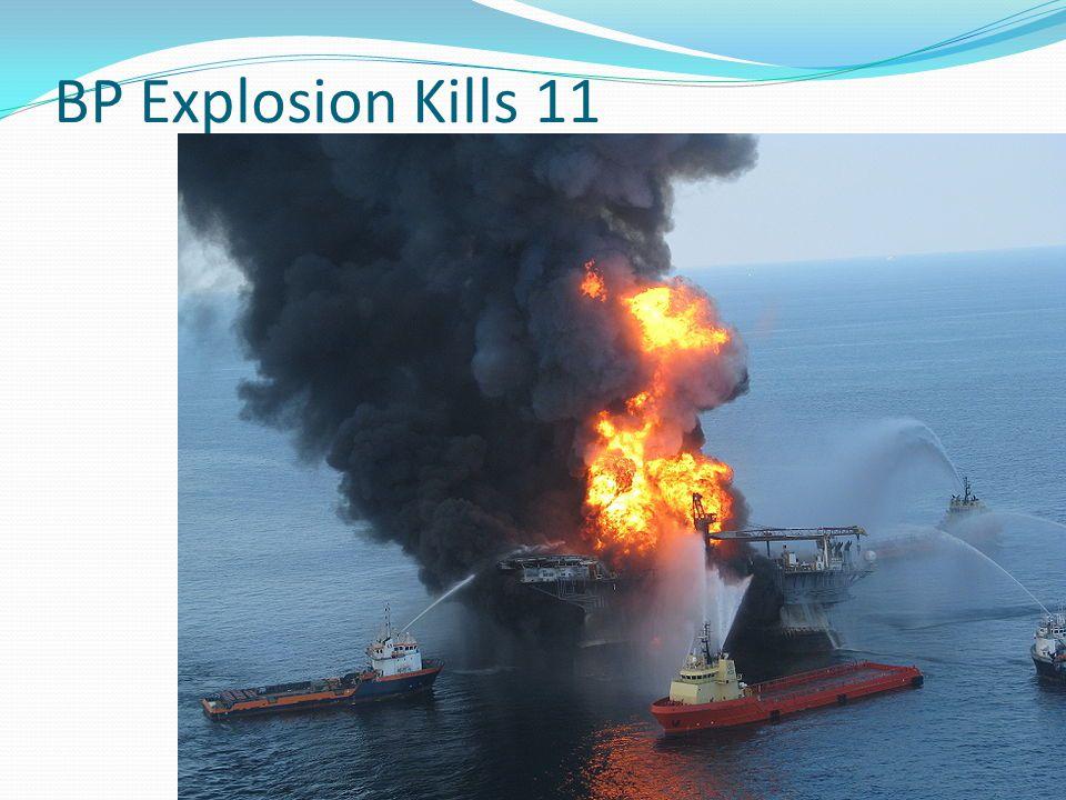 BP Explosion Kills 11
